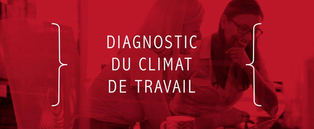 Diagnostic du climat de travail